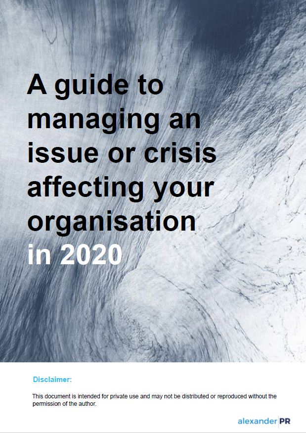 A guide to managing an issue or crisis affecting your organisation in 2020