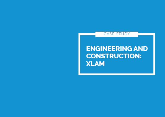 Engineering and Construction case study for Xlam